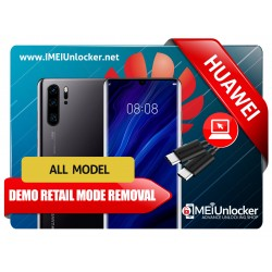 HUAWEI DEMO RETAIL MODE 100% REMOVAL ALL MODELS ARE SUPPORTED