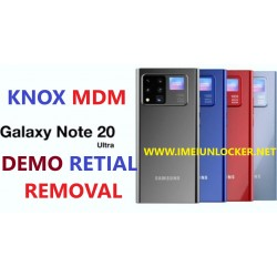 SAMSUNG S21 S21 ULTRA NOTE 20 NOTE 20 ULTRA 5G  MDM KNOX ENROLMENT RETAIL MODE REMOVE REMOTE SERVICES